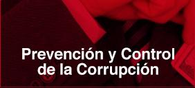 Prevención y Control de la Corrupción