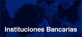 Instituciones Bancarias