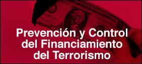 Prevención y control del Financiamiento del Terrorismo